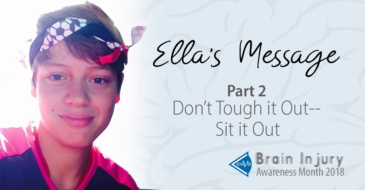 Don't Tough It Out, Sit It Out — Ella's Message Part 2