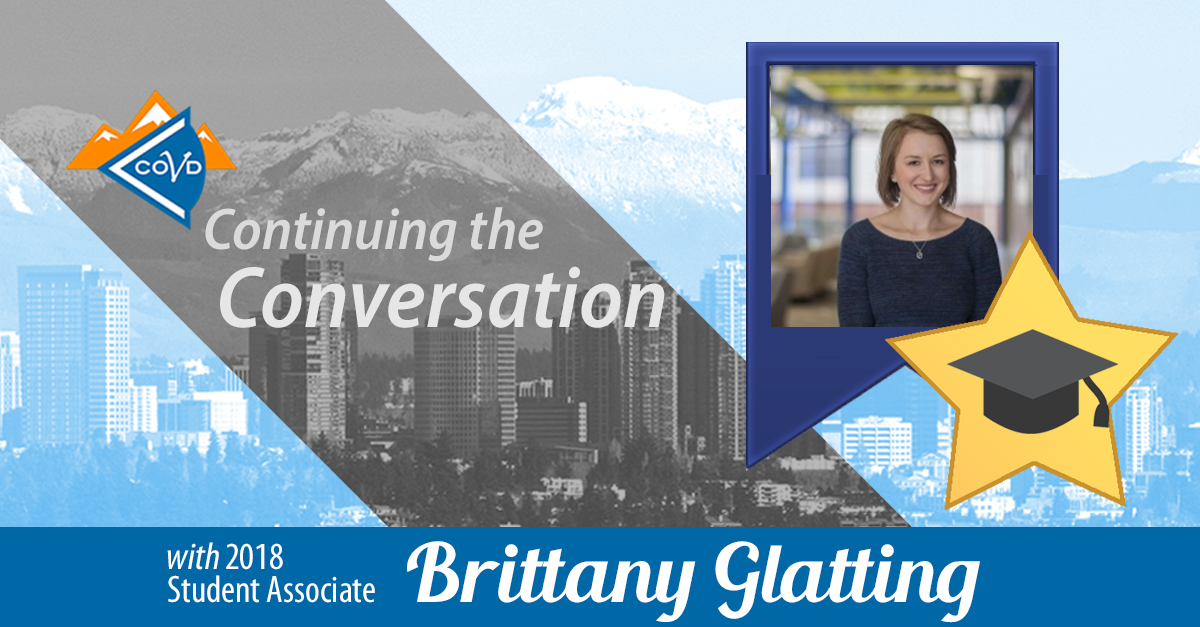 Brittany Glatting shares her COVD 2018 experience as a Student Associate