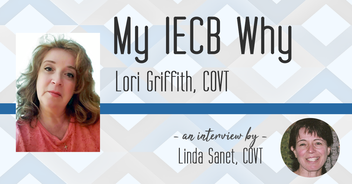 My IECB Why: Lori Griffith, COVT with Linda Sanet, COVT