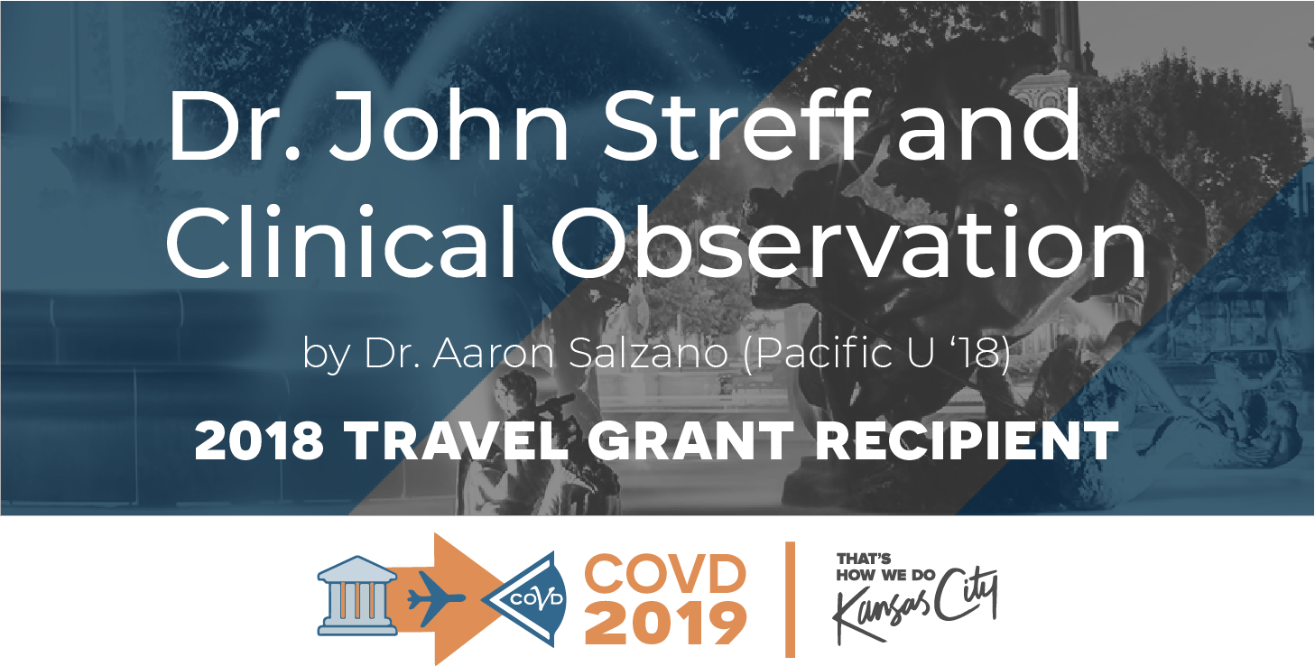 Dr. John Streff and Clinical Observation