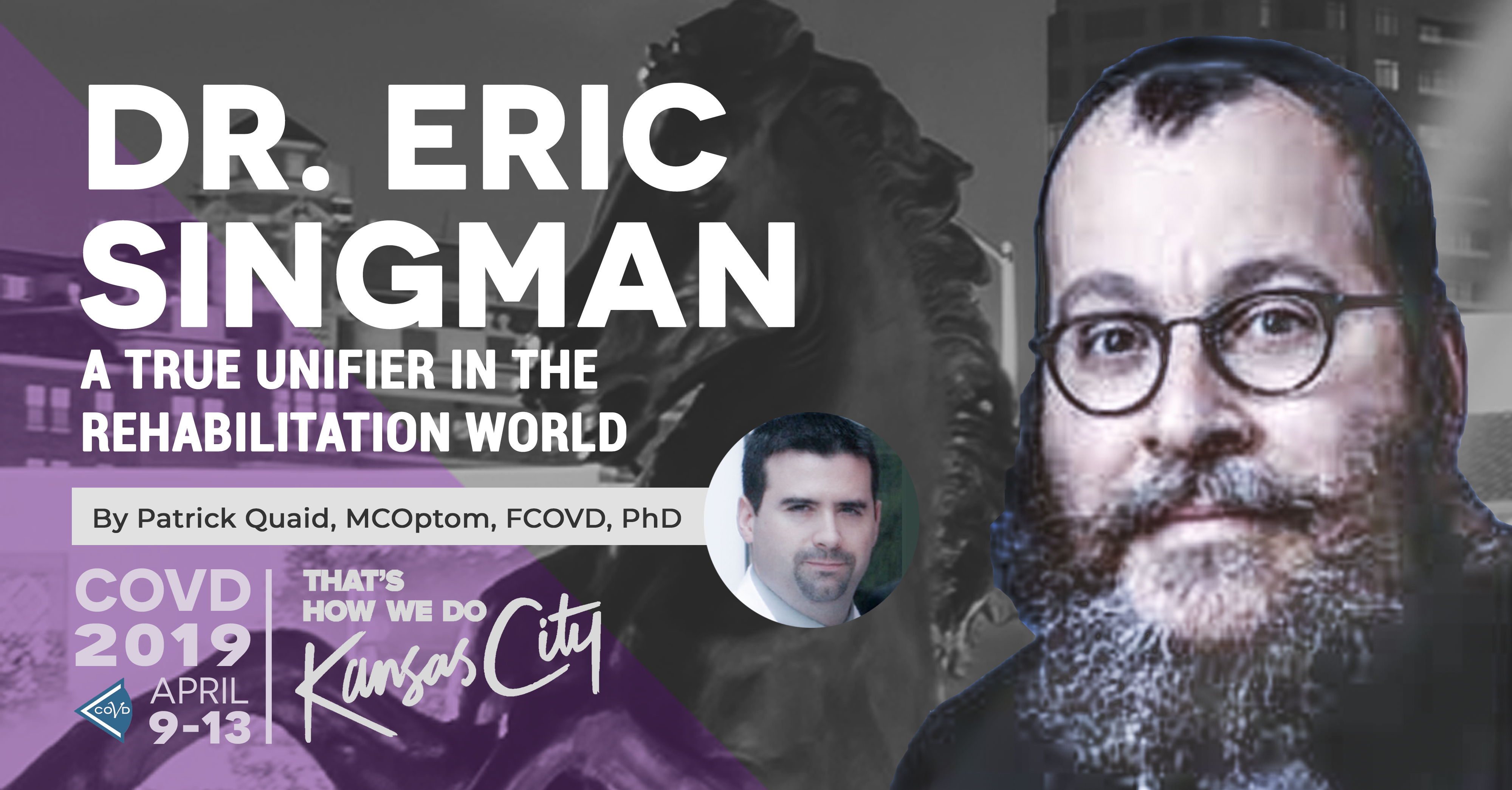 Read Dr. Patrick Quaid's introduction of Dr. Eric Singman on COVD's blog!