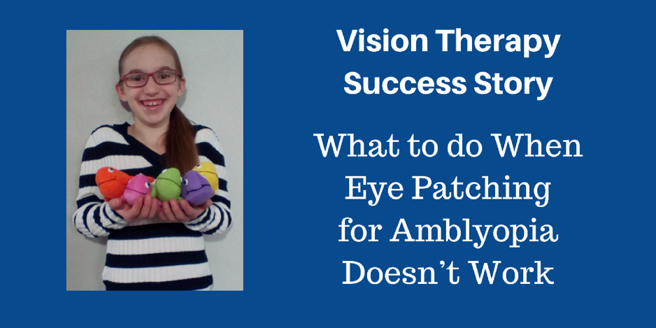 What to do When Eye Patching for Amblyopia Doesn't Work